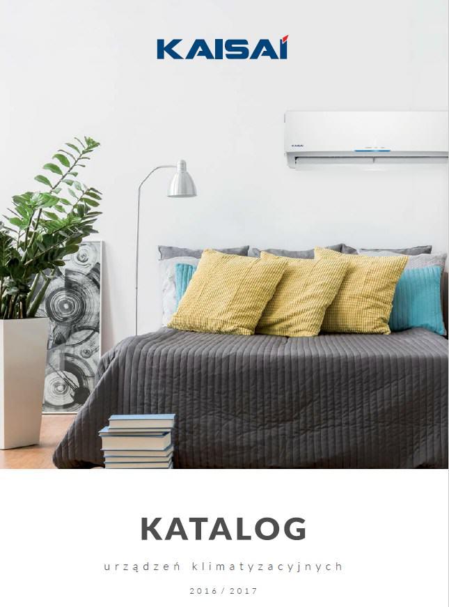 Kaisai katalog urządzeń klimatyzacyjnych 2 0 1 6 / 2 0 1 7
