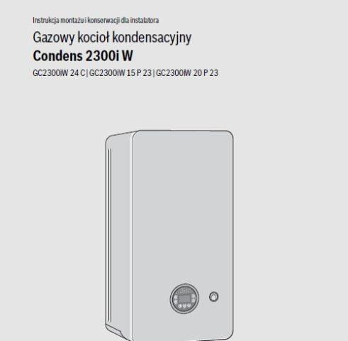 Bosch Condens 2300i W Instrukcja montażu Gazowy kocioł kondensacyjny