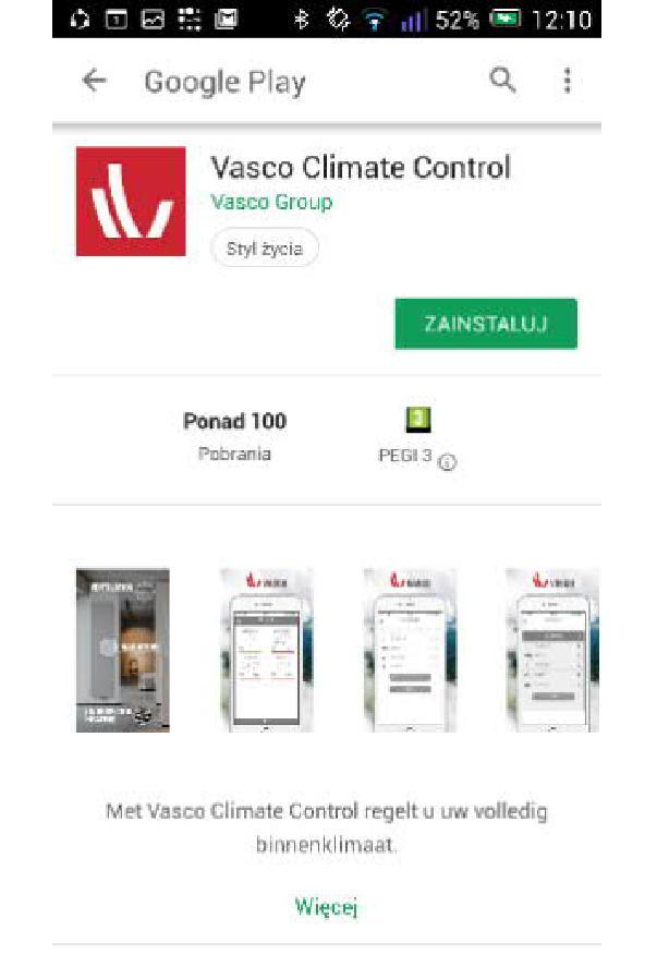 Bramka Vasco WiFi - W Google Play wyszukać aplikację Vasco Climate Control