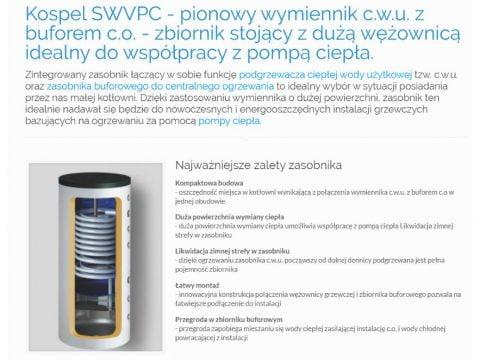 Kospel SWVPC - pionowy wymiennik c.w.u. z buforem c.o. - zbiornik stojący z dużą wężownicą idealny do współpracy z pompą ciepła - K1